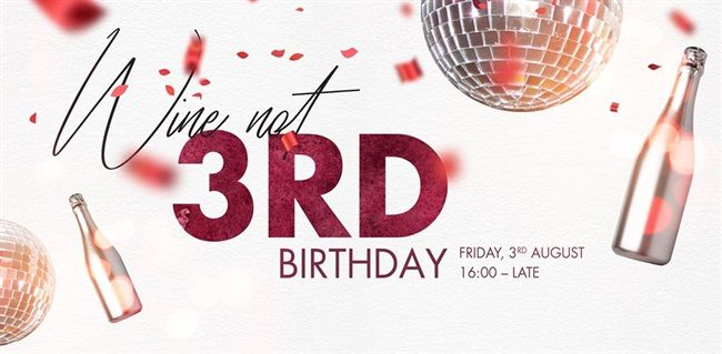 Wine Not Pop Up Bar Turns Three!