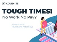 In Flux: Coronavirus - Tough Times! No Work No Pay?