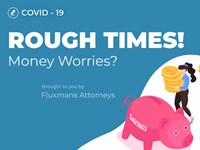 In Flux: Coronavirus - rough Ttmes! money worries?