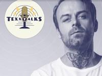 Texx Talks: Ryan Murgatroyd
