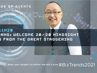 #BizTrends2021: Dion Chang: Welcome 20/20 hindsight lessons from the great staggering