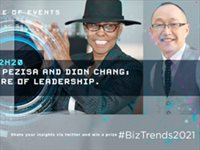 #BizTrends2021: Boniswa Pezisa and Dion Chang: The future of leadership.
