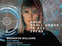 #BizTrends2021: Bronwyn Williams: From small words to big ideas.