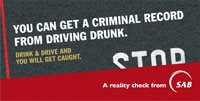 Outdoor: the campaign ensures that South Africans know that their actions will have severe consequences.