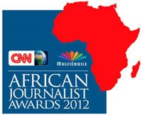 CNN MultiChoice African Journalist 2012 winners announced