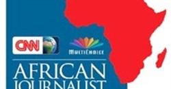 Entries open for CNN MultiChoice African Journalist 2013 Awards