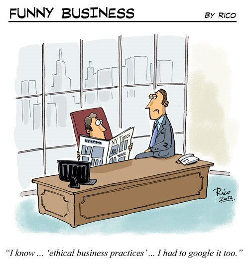 [Funny Business] Ethics