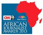 Reminder to enter CNN MultiChoice African Journalist 2013 Awards