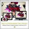 Drive for multi-screen marketing to dominate 2014, says Millward Brown's annual predictions
