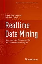 New book 'Realtime Data Mining: Self-Learning Techniques for Recommendation Engines' out now
