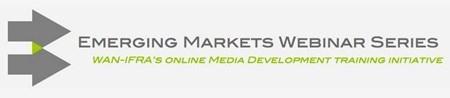 Emerging markets webinar for media