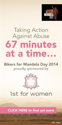 1st for Women supports Bikers for Mandela Day 2014: Take action against abuse!