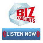 [Biz Takeouts Podcast] 104: Mike Wronski, Fred Roed and Oresti Patricios