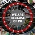 We are because of PR