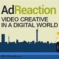The AdReaction Report 2015 - Video Creative in a Digital World