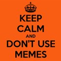 Don't post memes in the midst of a media storm