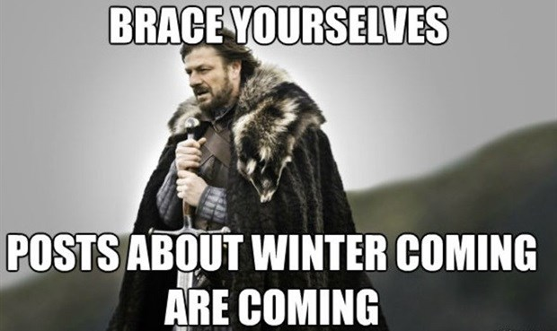 #TRENDING: Winter is coming... and you know nothing