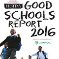 Destiny and Destiny Man, in partnership with Old Mutual bring you the 2016 Good Schools Report