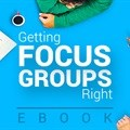 E-book: Getting Focus Groups Right