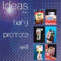 Hang, promote and sell!