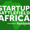Facebook sponsors TechCrunch's Startup Battlefield Africa