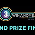 Catch the Win a Home Grand Finale this Friday!