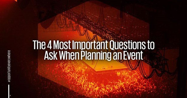 Four questions to guide your event planning