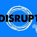 Disrupt Africa to host live pitching competition in Nairobi