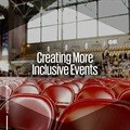 Creating more inclusive events