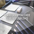 How to define your event goals and objectives