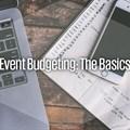 Event budgeting: The basics
