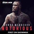 Watch Conor McGregor: Notorious first on Showmax
