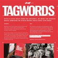 The 2018 Cannes Lions Print & Publishing Lions Grand Prix went to Brazil's Africa Sao Paolo for AB InBev Budweiser's 'Tagwords.'