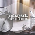 Time-saving hacks for event planners