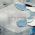The biggest event fails to avoid