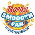 Tropika announces 'Tropika Smoooth Fan'