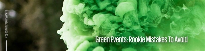 Green events: Rookie mistakes to avoid