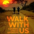 Walk With Us - a story about a 6,000km journey on foot and $2/day budget