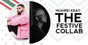 Huawei KDay - The Festive Collab