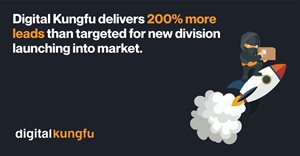 Digital Kungfu delivers 200% more leads than targeted for new division launching into market