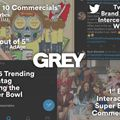 Grey makes a splash at the Super Bowl