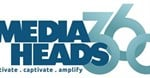 MediaHeads 360 celebrates first year
