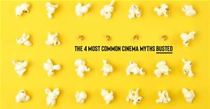 Case for Cinema: The 4 most common cinema myths busted