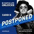 #CoronavirusSA: Castle Lite Unlocks ft Cardi B is postponed