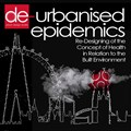 Registration open for 'De-Urbanized Epidemics' redesign competition