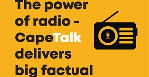 The power of radio; CapeTalk delivers big factual news impact