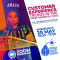 Amasa Ignite Virtual Forum, 20 May 2020 - Customer experience in the new normal