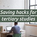 Three saving hacks for higher education