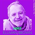 RIP: Creative Circle posts tribute to Mike Ellman-Brown