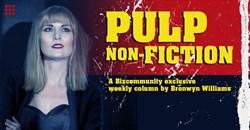 Bronwyn Williams stars in Pulp Non-Fiction on Bizcommunity